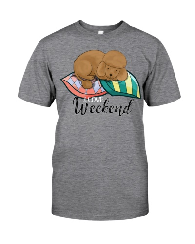 Poodle I Love Weekend