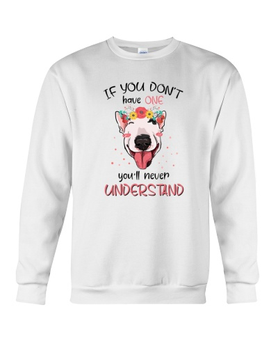 Bull terrier If you don't have one