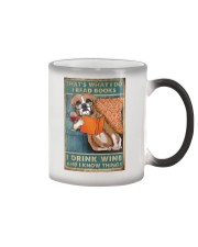 Boxer I read books I drink wine Color Changing Mug thumbnail