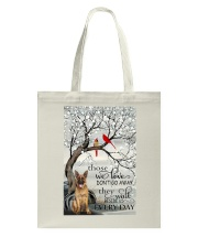 German Sherpherd They walk  beside us every day Tote Bag thumbnail