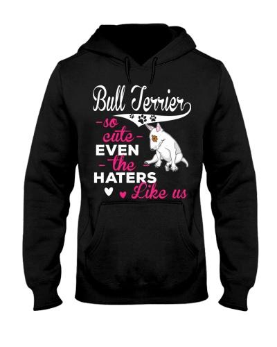 Bull Terrier Hoodie So Cute