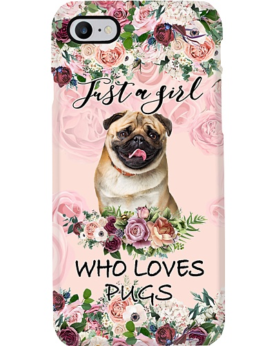 Pug Just a girl who loves