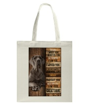 Great Dane  I loved You  Tote Bag thumbnail