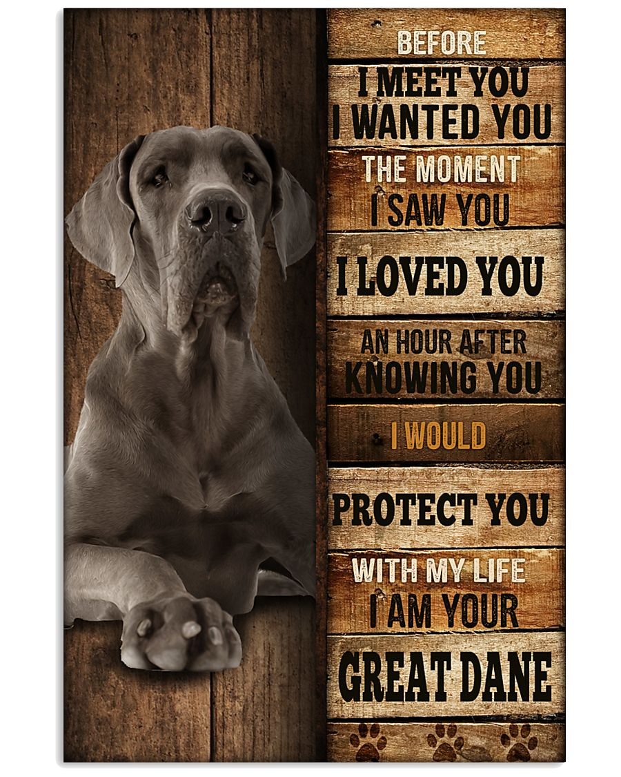Great Dane  I loved You  24x36 Poster