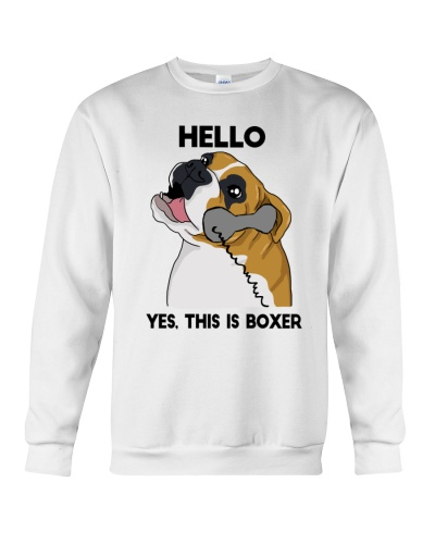 Boxer Hello This Is Dog