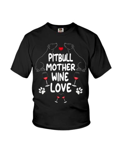 Pitbull Dog Mother Wine Love