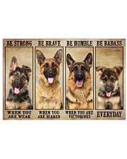 German Sherpherd be strong 36x24 Poster front
