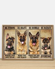 German Sherpherd be strong 36x24 Poster poster-landscape-36x24-lifestyle-03