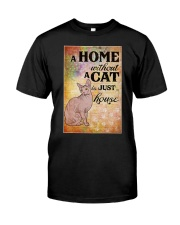 HOME WITHOUT CAT IS JUST A HOUSE Classic T-Shirt thumbnail