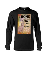 HOME WITHOUT CAT IS JUST A HOUSE Long Sleeve Tee thumbnail