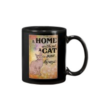 HOME WITHOUT CAT IS JUST A HOUSE Mug thumbnail