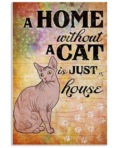 HOME WITHOUT CAT IS JUST A HOUSE