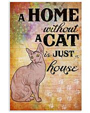 HOME WITHOUT CAT IS JUST A HOUSE 24x36 Poster front