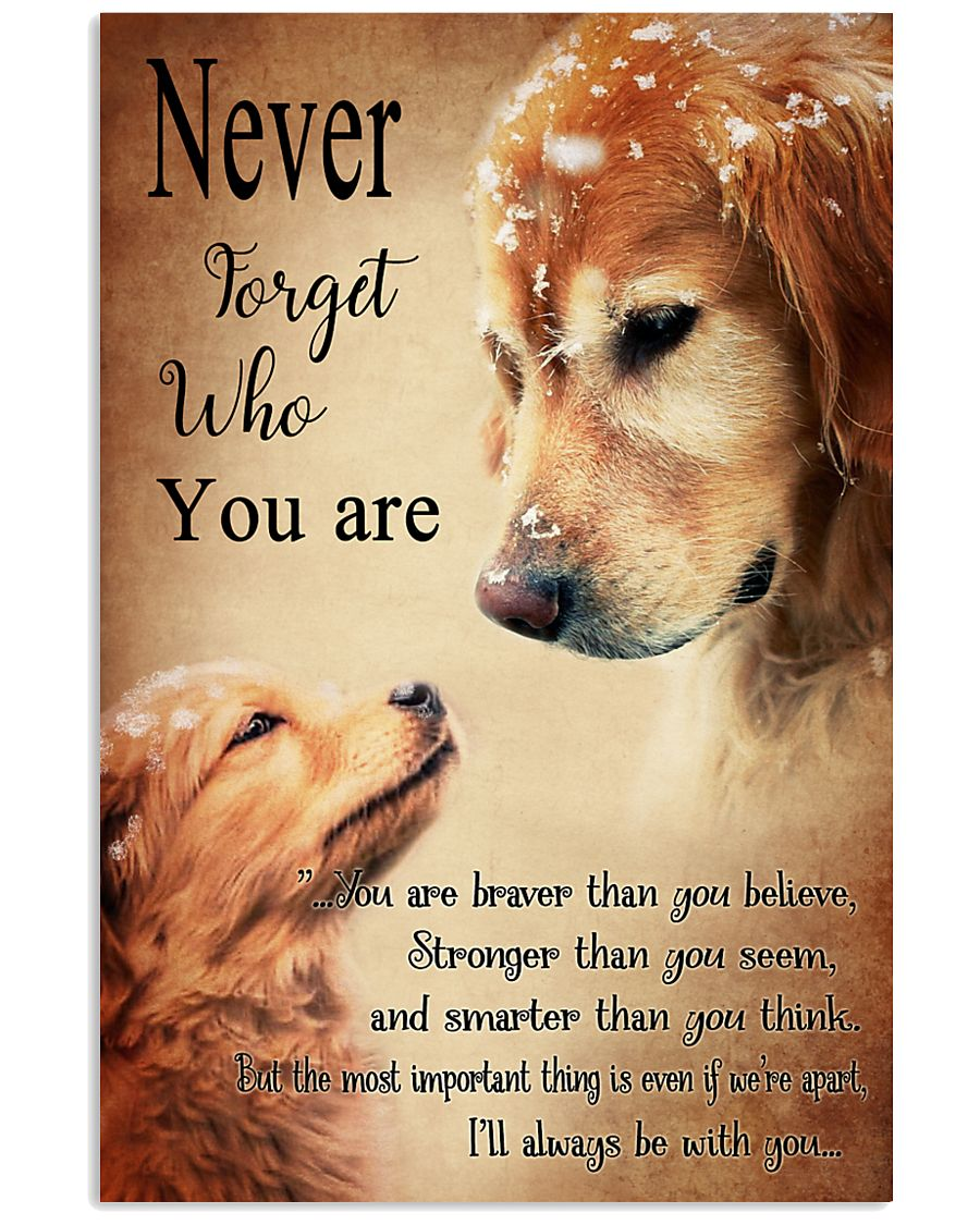 Golden Never Forget 16x24 Poster