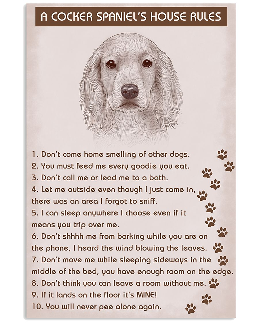 Cocker Spaniel Poster House Rules 11x17 Poster