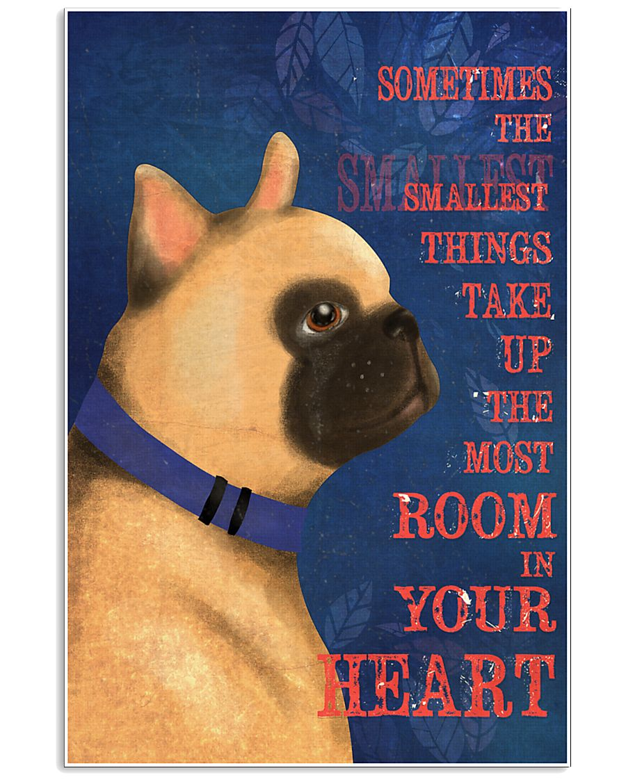 French bulldog In Your Heart 11x17 Poster