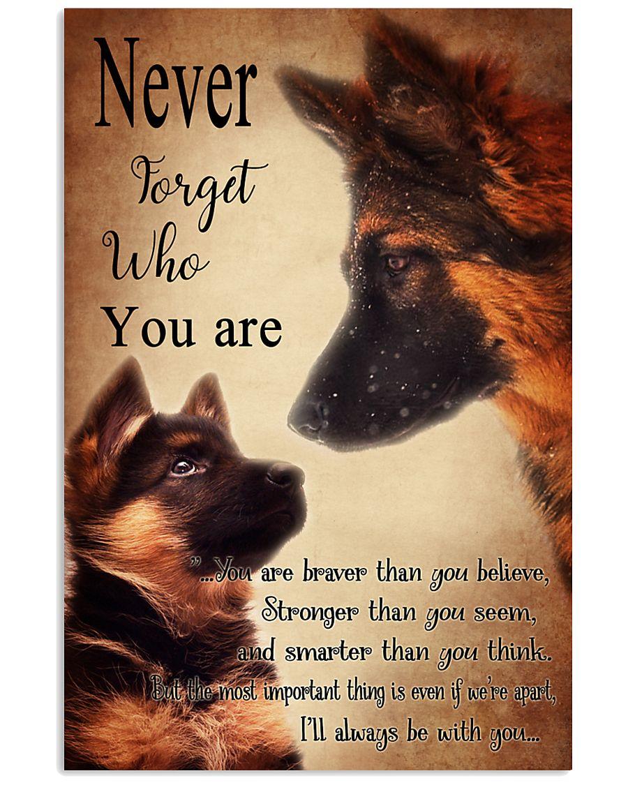 German Shepherd Nerver Forget 11x17 Poster