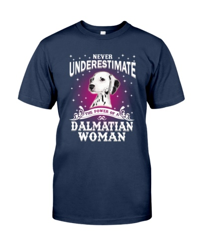 Dalmatian Never Understimate Woman