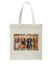 Dachshund be strong Tote Bag tile