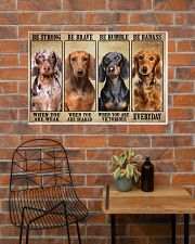 Dachshund be strong 36x24 Poster poster-landscape-36x24-lifestyle-20