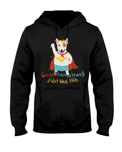 Bull Terrier Hoodie Want Something Just Like This