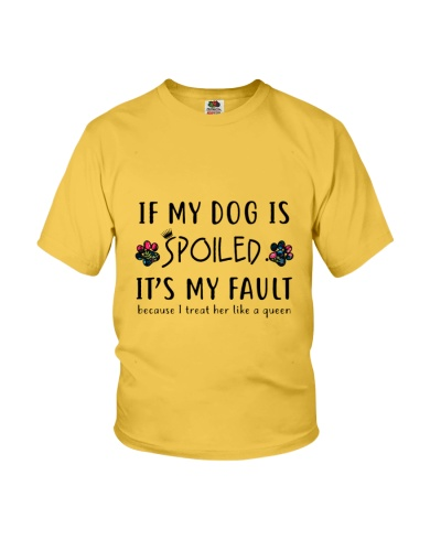 If My Dog Is Spoilded Dog