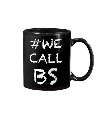 We Call BS Hashtag T-Shirt
