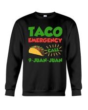 Taco Emergency Call 9 Juan Juan Tees Crewneck Sweatshirt thumbnail