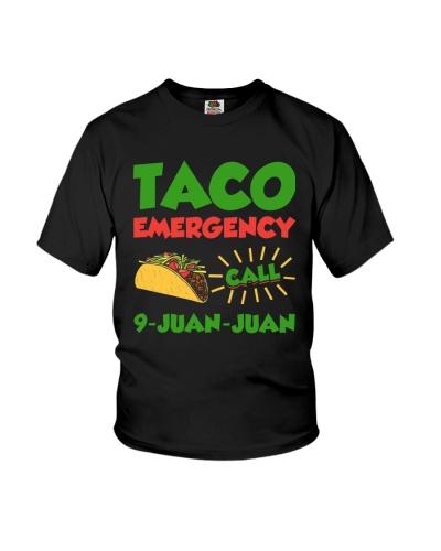 Taco Emergency Call 9 Juan Juan Tees