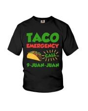 Taco Emergency Call 9 Juan Juan Tees Youth T-Shirt thumbnail