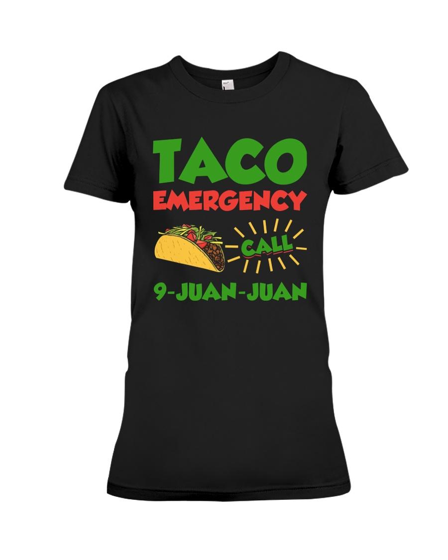 Taco Emergency Call 9 Juan Juan Tees Premium Fit Ladies Tee