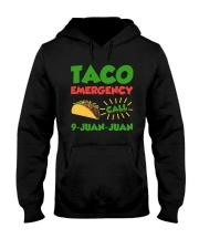 Taco Emergency Call 9 Juan Juan Tees Hooded Sweatshirt thumbnail