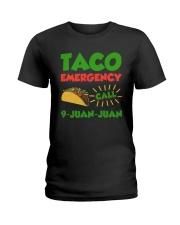 Taco Emergency Call 9 Juan Juan Tees Ladies T-Shirt thumbnail