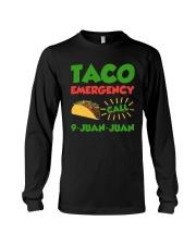 Taco Emergency Call 9 Juan Juan Tees Long Sleeve Tee thumbnail