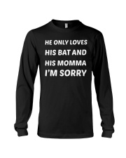 Women His Momma I'm Sorry Funny T-Shirt Long Sleeve Tee tile