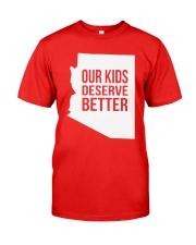 Our Kids Deserve Better T-Shirt Classic T-Shirt thumbnail