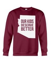 Our Kids Deserve Better T-Shirt Crewneck Sweatshirt thumbnail