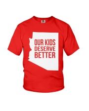 Our Kids Deserve Better T-Shirt Youth T-Shirt thumbnail