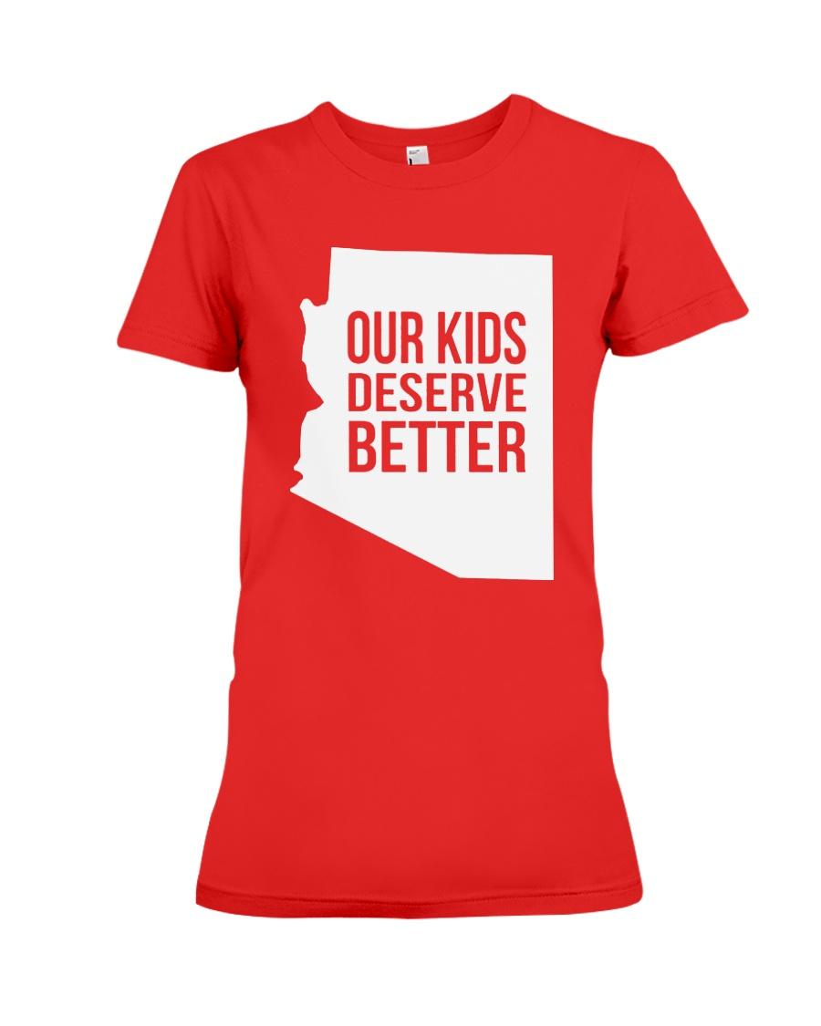 Our Kids Deserve Better T-Shirt Premium Fit Ladies Tee