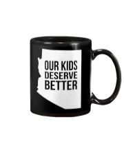 Our Kids Deserve Better T-Shirt Mug thumbnail