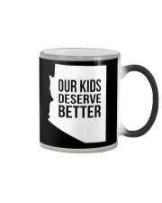 Our Kids Deserve Better T-Shirt Color Changing Mug thumbnail
