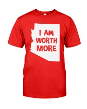 I Am Worth More T-Shirt Classic T-Shirt thumbnail