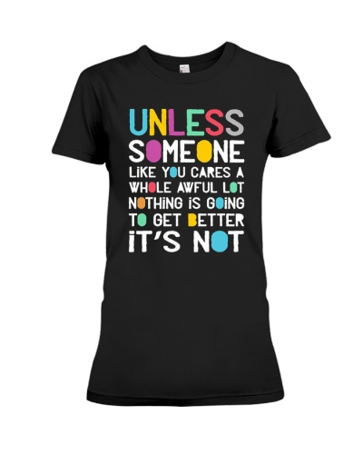 Unless Someone Like You 2018 Shirt