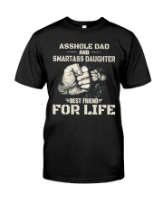 Daughter Best Friend For Life T-Shirt Classic T-Shirt front