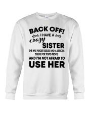 Mens Back Off I Have A Crazy Sister T-Shirt Crewneck Sweatshirt thumbnail
