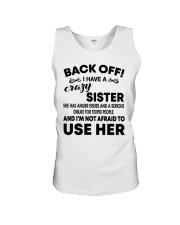 Mens Back Off I Have A Crazy Sister T-Shirt Unisex Tank thumbnail