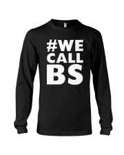 We Call BS March for Our Lives T-Shirt Long Sleeve Tee thumbnail