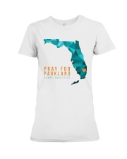 Pray for Parkland Strong T-Shirt Premium Fit Ladies Tee thumbnail