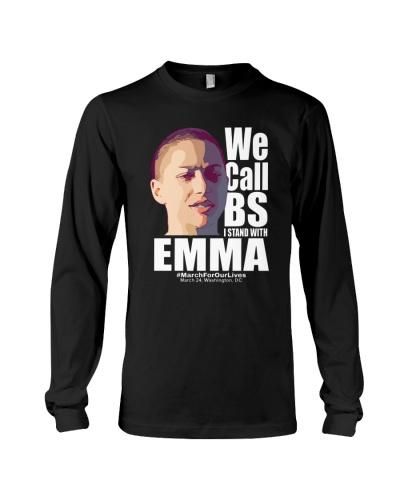 We Call BS March For Our Lives Shirt