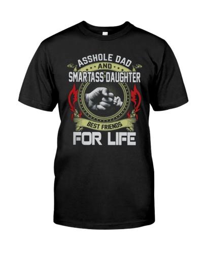Asshole Dad Best Friend Tee Shirt